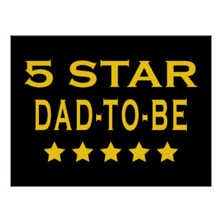 Funny Cool Gifts : Five Star Dad to Be Print