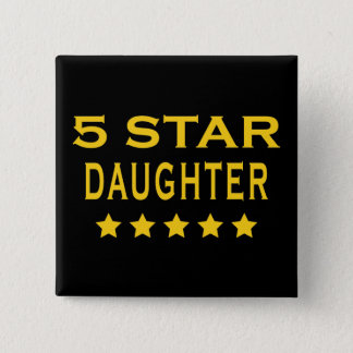 Funny Cool Gifts : Five Star Daughter Button