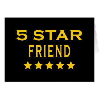 Funny Cool Gifts : Five Star Friend Greeting Cards