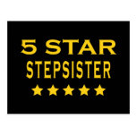 Funny Cool Gifts : Five Star Stepsister Post Card