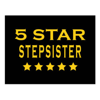 Funny Cool Gifts Five Star Stepsister Post Card