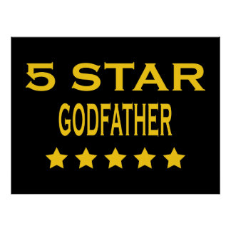 Funny Cool Godfathers : Five Star Godfather Poster