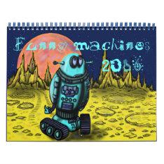 Funny Cool Machines 2016 Calendar Design at Zazzle