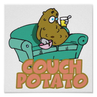 Funny Couch Potato Poster