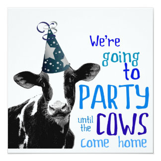Funny Cow Bachelor or Bachelorette Party 5.25x5.25 Square Paper Invitation Card