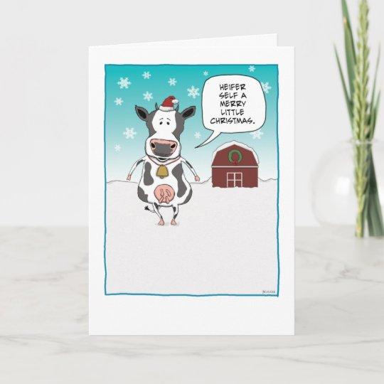 Funny cow Christmas card: Heifer self ... Holiday Card | Zazzle.com