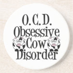 """Funny Cow Sandstone Coaster<br><div class=""""desc"""">I have obsessive cow disorder. I love cows. Moo! I am OCD for cow gifts. A cute Holstein cow present.</div>"""