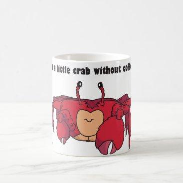 Coffee Themed Funny Crab Coffee Mug
