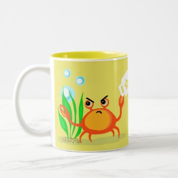 Coffee Themed Funny Crabby without My Tea Lover's Mug