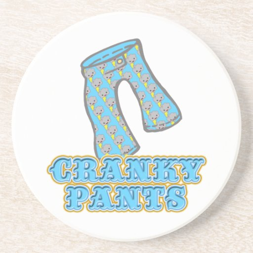 Funny Cranky Pants Design Drink Coaster