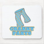 Funny Cranky Pants Design Mouse Pad
