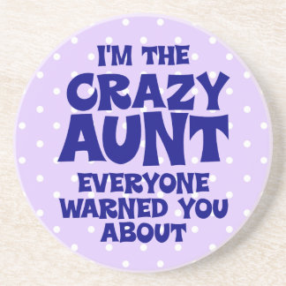 Funny Crazy Aunt Drink Coaster