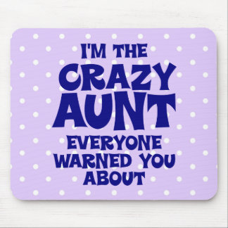 Funny Crazy Aunt Mouse Pad
