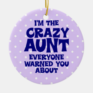 Funny Crazy Aunt Christmas Tree Ornament