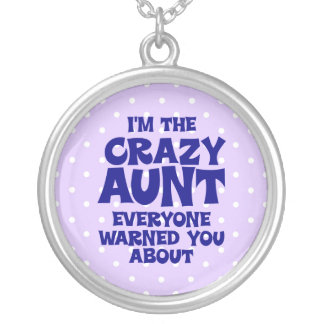 Funny Crazy Aunt Round Pendant Necklace