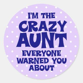 Funny Crazy Aunt Classic Round Sticker