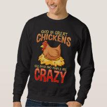 Funny Crazy Chicken Lover Gift Hen Humor Sweatshirt