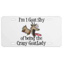 Funny Crazy Goat Lady One Goat Shy License Plate