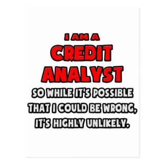 Funny Credit Analyst .. Highly Unlikely Postcard