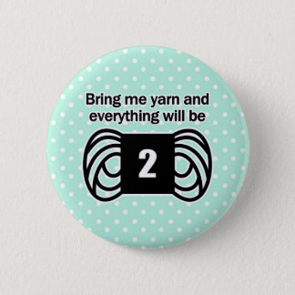 funny crochet knit humor knitting yarn fine weight pinback button