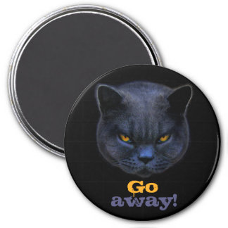 Funny Cross Cat says Go Away 3 Inch Round Magnet