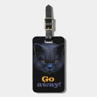 Funny Cross Cat says Go Away Bag Tags