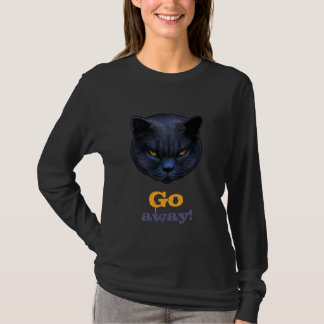 Funny Cross Cat says Go Away T-Shirt