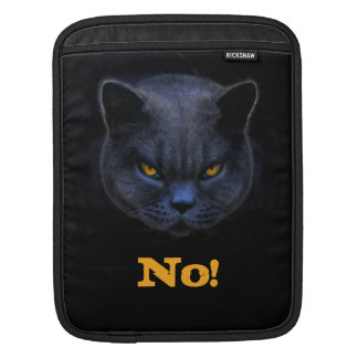 Funny Cross Cat says No Sleeve For iPads