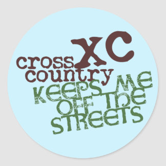 Funny Cross Country Running © Keeps me off Streets Classic Round Sticker