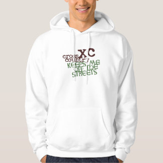 Funny Cross Country Running © Keeps me off Streets Hoodie