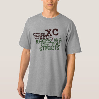 Funny Cross Country Running © Keeps me off Streets T-Shirt