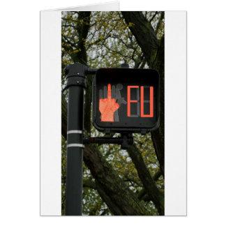 Funny Crosswalk says FU Greeting Card