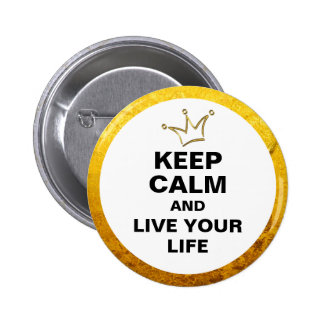 Funny Crown gold & KEEP CALM + text 2 Inch Round Button