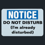 "Funny Cruise Cabin Door Magnet - Do Not Disturb<br><div class=""desc"">Bring some laughs along on your vacation with this funny magnet to display on your cruise ship cabin or stateroom door!</div>"