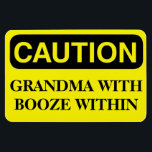 "Funny Cruise Cabin Door Magnet - Grandma Booze<br><div class=""desc"">Bring some laughs along on your vacation with this funny magnet to display on your cruise ship cabin or stateroom door!</div>"