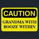 """Funny Cruise Cabin Door Magnet - Grandma Booze<br><div class=""""desc"""">Bring some laughs along on your vacation with this funny magnet to display on your cruise ship cabin or stateroom door!</div>"""