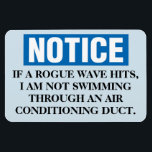 "Funny Cruise Cabin Door Magnet - Rogue Wave<br><div class=""desc"">Bring some laughs along on your vacation with this funny magnet to display on your cruise ship cabin or stateroom door!</div>"