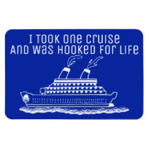 Funny Cruise Ship Travel Hooked For Life Magnet
