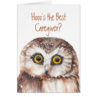 Funny Custom Caregiver Birthday, Wise Owl Humor Card