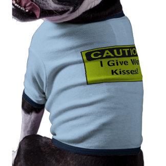 Funny Custom Caution Sign I Give Wet Kisses Dog T-shirt