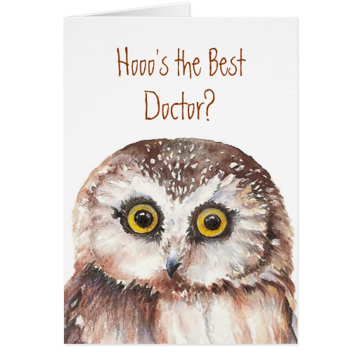 Funny Custom Doctor Birthday, Wise Owl Humor Greeting Card