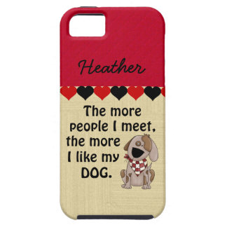 Funny Custom Dog Lover iPhone 5 Case