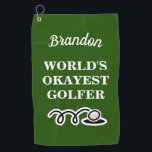 "Funny custom golf towel for world's okayest golfer<br><div class=""desc"">Funny custom golf towel for world's okayest golfer. Personalized present for him or her. Monogrammed golfing gifts for men and women. Stylish script typography template for name or monogram letters. Fun Birthday gift ideas for golfer, husband, dad, father, friend, co worker, boss, colleague, coach, instructor, trainer, teacher, grandpa, retired person,...</div>"