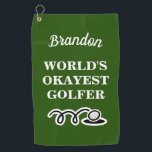 """Funny custom golf towel for world's okayest golfer<br><div class=""""desc"""">Funny custom golf towel for world's okayest golfer. Personalized present for him or her. Monogrammed golfing gifts for men and women. Stylish script typography template for name or monogram letters. Fun Birthday gift ideas for golfer, husband, dad, father, friend, co worker, boss, colleague, coach, instructor, trainer, teacher, grandpa, retired person,...</div>"""