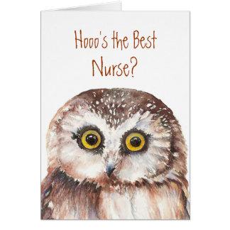 Funny Custom Nurse Birthday, Wise Owl Humor Greeting Card