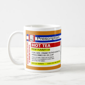 Funny Custom Personalized Prescription Hot Tea Mug