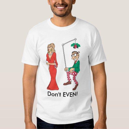 Funny Customizable Mistletoe Stalker Shirt