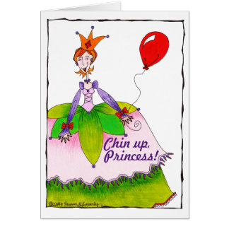 Funny Cute Chin Up Princess Cheer Up Encouragement Card