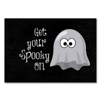 Funny, Cute Halloween Ghost; Get your Spooky On Table Card