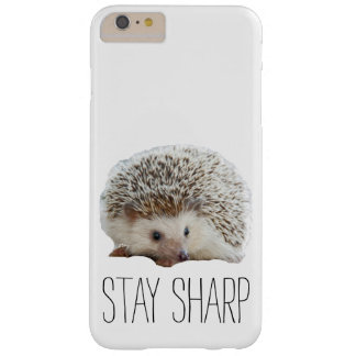 Funny cute hedgehog stay sharp quote hipster humor barely there iPhone 6 plus case